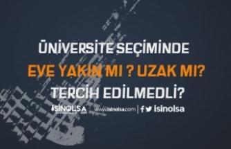 Eve Yakın Üniversite mi Uzak Üniversite mi?