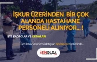 İŞKUR Üzerinden Hastane Personeli Alınıyor