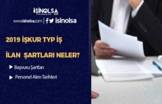 İŞKUR TYP İlan Şartları, Yeni İlan Tarihleri