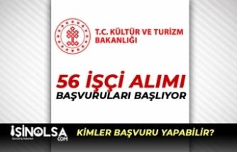 Kültür ve Turizm Bakanlığı İŞKUR Üzerinden 56 Personel Alımı Başlıyor!