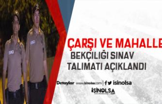 2019/1. Dönem Çarşı ve Mahalle Bekçiliği Sınav Talimatı Açıklandı