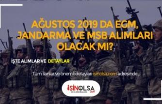 Ağustos 2019 EGM-Jandarma ve MSB Askeri Alımları