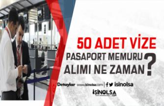 Havalimanına 50 Vize Pasaport Memuru Alınıyor
