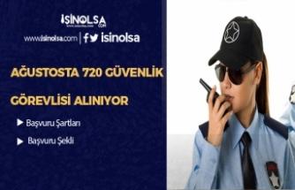 İŞKUR Üzerinden 720 Güvenlik Görevlisi Alımı Yapılıyor