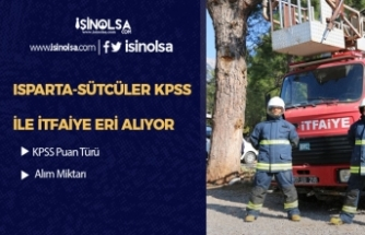 Isparta Sütçüler Belediyesi KPSS ile İtfaiye Eri Alımı Yapacak