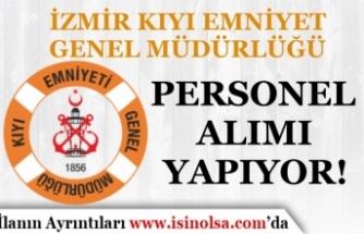 İzmir Kıyı Emniyet Müdürlüğü Personel Alım İlanı Yayımladı!