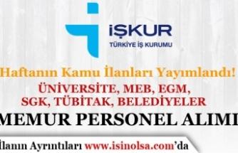 Kamuya SGK, Üniversite, MEB, EGM, TÜBİTAK ve Belediyeler Memur Personel Alıyor