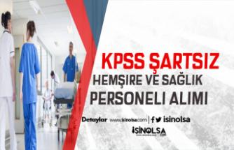 Özel Hastanelere KPSS Şartsız Hemşire ve Sağlık Personeli Alımı Yapılacak