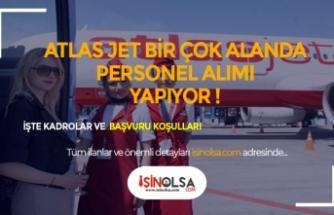 Atlasjet Ekip Tahsis Memuru, Engelli Personel, Bilet Satış Süpervizörü ve Diğer Kadrolarda Alım Yapacak