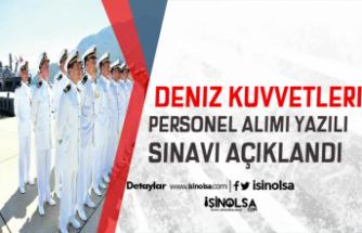 Deniz Kuvvetleri Komutanlığı 2019 Yılı Uzman Erbaşlık Yazılı Sınav Sonuçları Açıklandı
