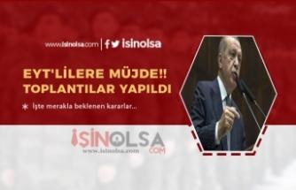 EYT Bekleyenlere Müjde! Erdoğan Onay Verdi Komisyon Kurulacak