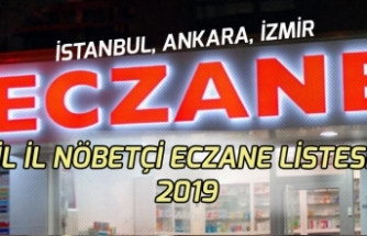 İl İl Nöbetçi Eczane Listesi 2019