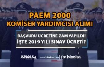 PAEM 2000 Komiser Yardımcısı Alımında Başvuru Ücretine Zam Yapıldı!