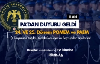 Polis Akademisinden 24. ve 25 Dönem POMEM İle PAEM Duyurusu Yapıldı!