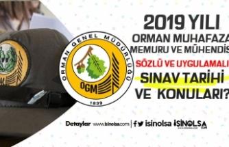 2019 Orman Muhafaza Memuru ve Mühendisi Sınav Tarihi ve Konuları