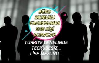 Büro Memuru Kadrosunda 938 Personel Alınacak! Türkiye Genelinde, Tecrübe Şartı Yok!