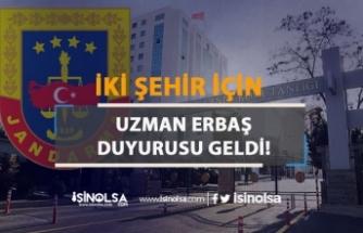 Jandarma Genel Komutanlığı 2 şehir İçin Uzman Erbaş Duyurusu Yayımladı