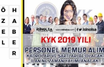 KYK Personel Memur Alımı 2019 Muhtemel Kadrolar, Genel ve Özel Şartlar Nedir