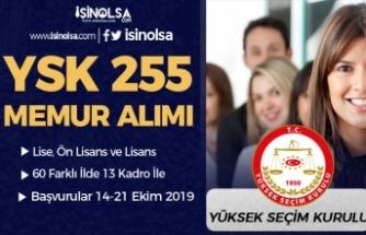 YSK 60 İlde 13 Memur Kadrosuna 255 Kamu Personeli Alımı Şartları 2019