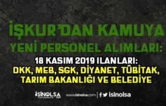 18 Kasım Kamu İŞKUR İlanları: DKK, SGK, MEB, Diyanet ve Tarım Bakanlığı