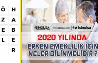 2018 Yılında Değişen Erken Emeklilik Hakkında Neler Bilinmeli?