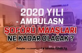 2020 Ambulans Şoförü Maşları