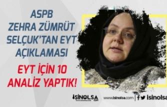 AÇSP Bakanı Selçuk: EYT İçin 10 Analiz Yaptık!