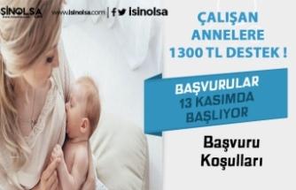 Annelere Bin 300 TL Destek! Kimler Yararlanabilir?