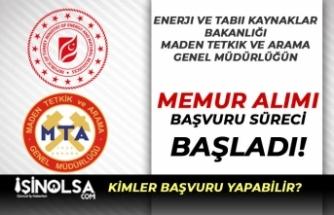 Enerji Bakanlığı MTA 2018-2019 KPSS Puanı İle Memur Alımı Başladı