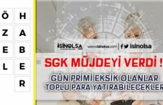 SGK Prim Günü Eksik Olanlara Toplu Para Ödenebilecek! İşte Detaylar!