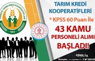 Tarım Kredi Kooperatifleri 60 Puan İle 43 Kamu Personeli Alımı Başladı!