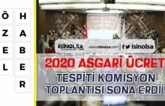 2020 Asgari Ücret Tespiti İlk Toplantısı Sona Erdi!
