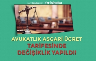 Avukatlık Asgari Ücret Tarifesinde Değişiklik Yapıldı! 07 Aralık Resmi Gazete
