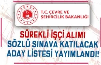 Çevre Bakanlığı Sürekli İşçi Alımı Sözlü Sınava Katılacak Adaylar Belli Oldu!