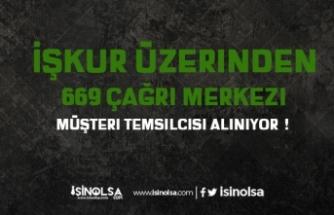 İŞKUR Üzerinden 669 Çağrı Merkezi Müşteri Temsilcisi Alınıyor!