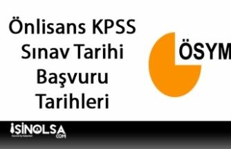 Önlisans KPSS Sınav ve Başvuru Tarihleri Açıklandı!