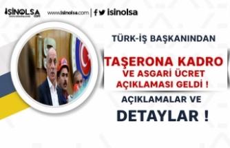 Türk-İş'ten KİT'lerdeki Taşerona Kadro ve Asgari Ücret Açıklaması