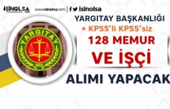 Yargıtay KPSS'li KPSS'siz 128 İşçi ve Memur Alımı Yapacak