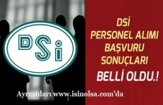 Devlet Su İşleri DSİ Personel Alımı Başvuru Sonuçları Açıklandı! En Düşük KPSS 71!