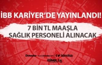 İBB 7 bin Lira Maaşla Personel Alacak