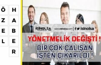 İçişleri Bakanlığı Atama ve Yer Değiştirme Yönetmeliğini Değiştirdi Birçok Kişi İşten Çıkarıldı!
