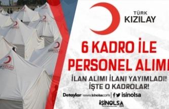 Kızılay 29 Ocak 2020 Tarihli 6 Kadro İçin Personel Alım İlanı Yayımladı!