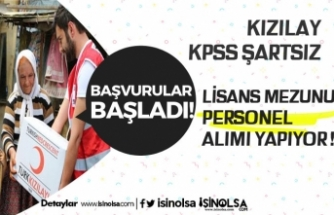 Kızılay'a KPSS Şartsız Lisans Mezunu Personel Alınacak!
