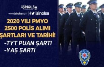 Lise Mezunu Kadın-Erkek PMYO ile 2500 Polis Alımı Başvuru Şartları İlan Tarihi!