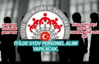 Türkiye Genelinde 13 SYDV KPSS Olmadan İlkokul Mezunu Personel Alımı!