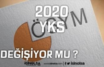 YKS Değişiyor Mu? 2020 TYT, AYT ve YDT'de Köklü Değişiklik!