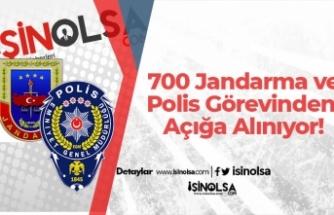 700 Jandarma ve Polis Görevinden Açığa Alınıyor!
