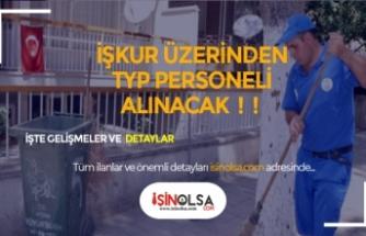 İŞKUR TYP İlanları Yayınlandı! 2 İlde Temizlik Personeli Alınacak!