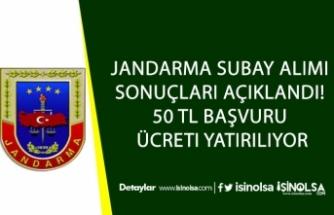 Jandarma Subay Alımı Sonuçları Açıklandı! 50 TL Başvuru Ücreti Yatırılıyor