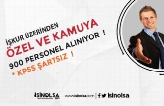 KPSS Şartsız Kamuya 900 Personel Alınacak!